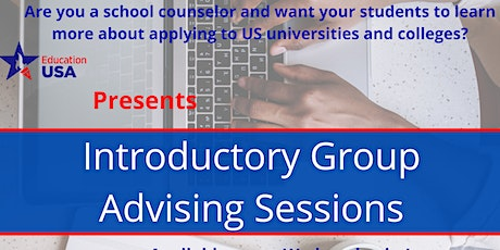 Introductory Group Advising Session with EducationUSA tickets