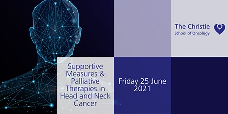 Supportive Measures & Palliative Therapies in Head and Neck Cancer tickets