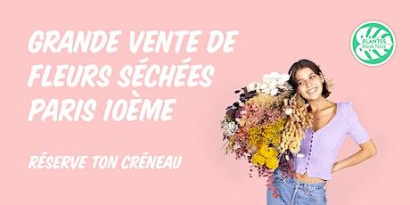 Grande Vente de Fleurs Séchées - Paris 10 ème tickets