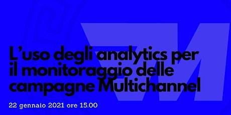 L'uso degli analytics per il monitoraggio delle campagne Multichannel biglietti
