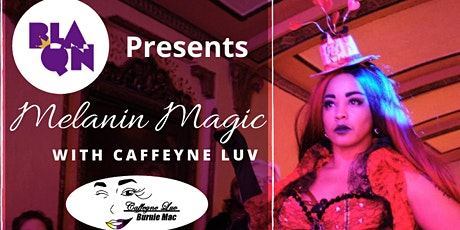 Melanin Magic Burlesque Workshop with Caffeyne Luv (Single-Day) tickets
