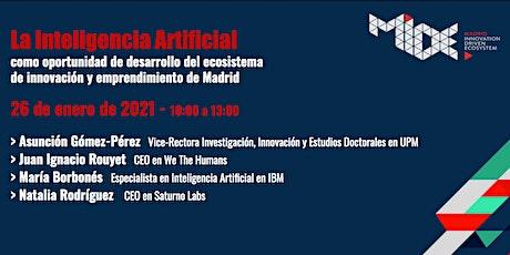 IA: oportunidad para el ecosistema de innovación y emprendimiento de Madrid entradas