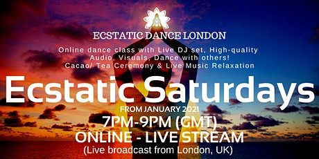 Ecstatic Dance London *ONLINE* Ecstatic Saturdays: Cacao &  Sound Journey tickets