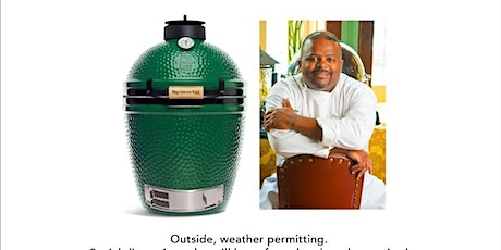 Big Green Egg Cooking Class with Chef Reggie tickets