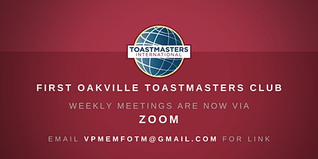 First Oakville Toastmasters Club Meeting billets