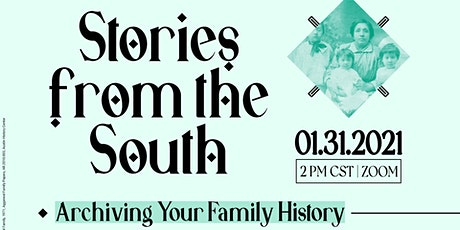 Stories from the South: Archiving Your Family History tickets