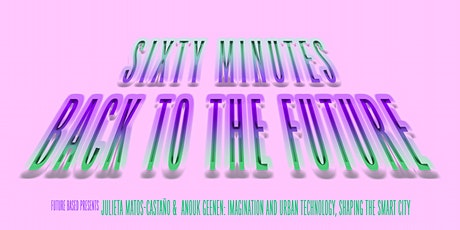 Sixty Minutes Back to the Future: Imagination and Urban Technology, Shaping tickets