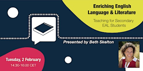 Enriching English Language & Literature Teaching for Secondary EAL Students tickets