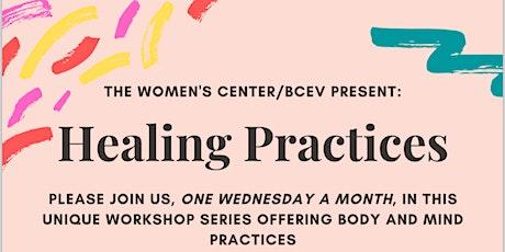 Healing Practices, Winter 2021 tickets