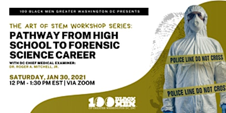 100 Black Men of Greater Washington DC Chapter; Forensic Science Workshop tickets