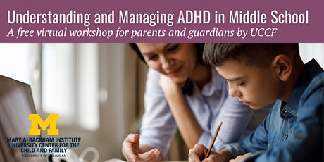 Understanding and Managing ADHD in Middle School tickets