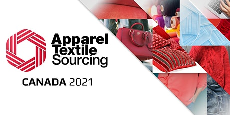 Apparel Textile Sourcing Canada | Trade Show 2021 ingressos