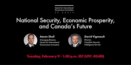 National Security, Economic Prosperity, and Canada's Future tickets