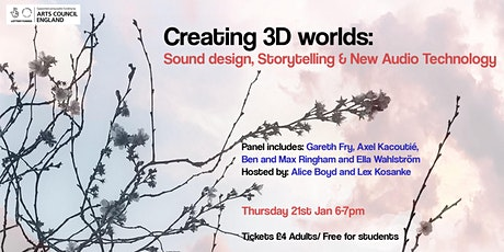 Creating 3D worlds: sound design, storytelling and new audio technology tickets
