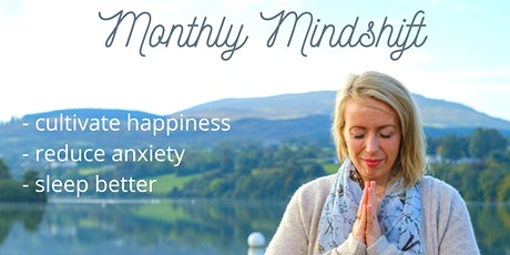 Monthly MindShift tickets