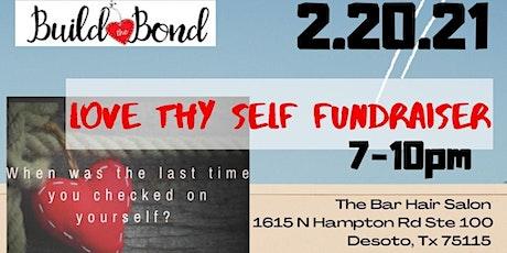 Love Thyself Fundraiser tickets