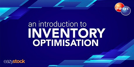 An Introduction to Inventory Optimisation - The Future of Stock Management tickets