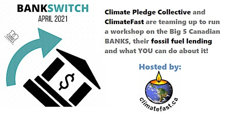 Online BankSwitch Workshop w/ ClimateFast tickets