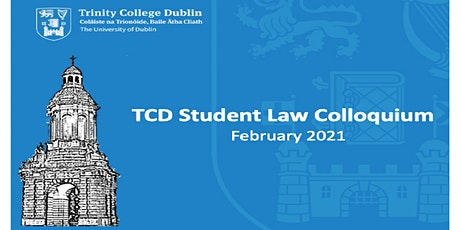Law Student Colloquium February 2021 tickets