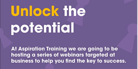 Unlock the potential - February webinars tickets