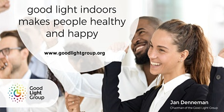 CIBSE UAE: Good Light Indoors Makes People Healthy and Happy tickets