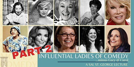 Influential Ladies of Comedy: Part II Lecture tickets