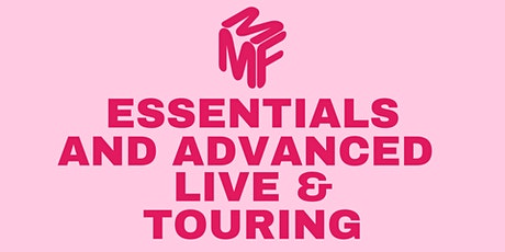 Essentials of Live & Touring / Advanced Live & Touring Package tickets