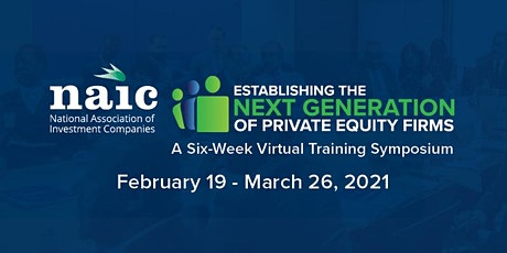 NAIC: Establishing the Next Generation of Private Equity Firms Symposium tickets