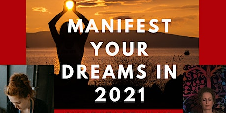 Manifest Your Dreams in 2021: Your Life By Design tickets