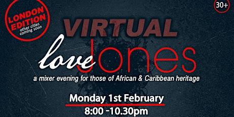 Love Jones: Virtual Black Singles Mixer (London Area) tickets
