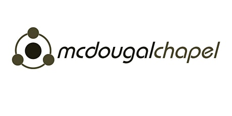 McDougal Chapel Worship Service tickets