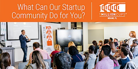 Virtual | 1 Million Cups Miami tickets