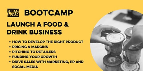 Bootcamp: Launching A Successful Food & Drink Business biljetter