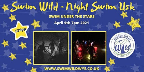 Night Swim - Usk 9th April 2021 7pm tickets