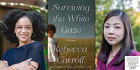 P&P Live! Rebecca Carroll | SURVIVING THE WHITE GAZE with Nicole Chung tickets