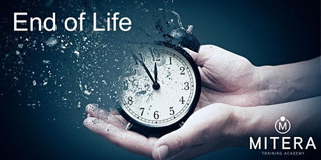 End of Life with Mitera Training Academy February - Grampound Road tickets