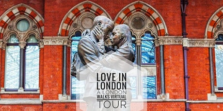 Love in London - A London Walks Valentine's Virtual Tour tickets