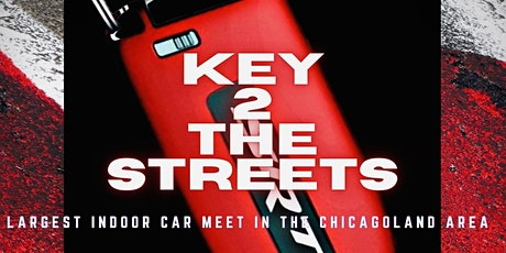MEETSBYPOWER AND Chicago Car Meets Presents: Key to the Streets tickets