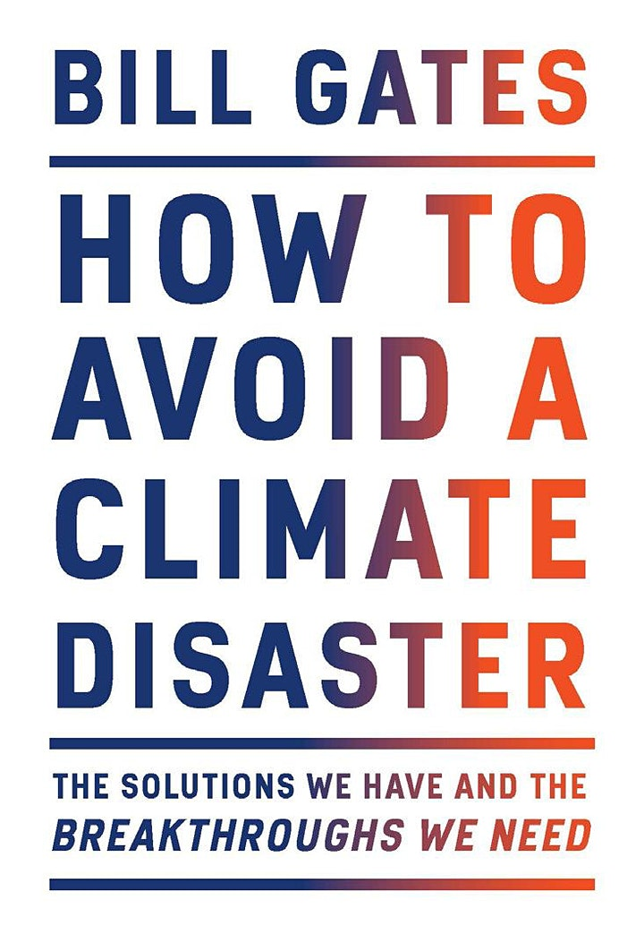 Bill Gates - How to Avoid a Climate Disaster image