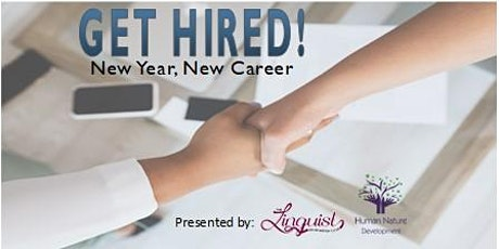 Get Hired!  New Year, New Career tickets