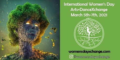 International Women's Day Arts+DanceXchange tickets