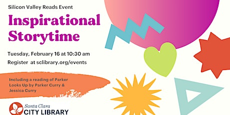 Inspirational Storytime: Silicon Valley Reads Event tickets