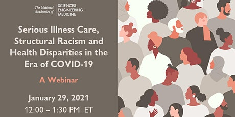 Serious Illness Care, Racism and Health Disparities in the era of COVID-19 tickets