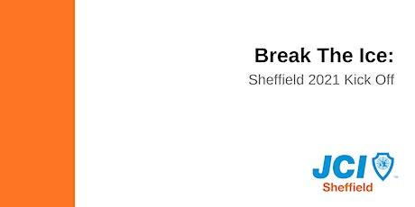 Break the ice: JCI Sheffield 2021 Kick off! tickets