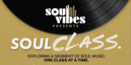 Soul Vibes GLOBAL presents SoulClass with Joseph Wooten tickets