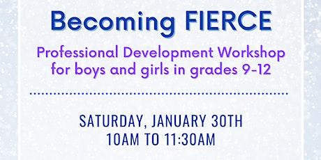 Becoming FiERCE - A High School Professional Development Workshop tickets