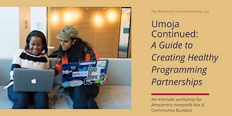 Umoja Continued: A Guide to Creating Healthy Programming Partnerships tickets
