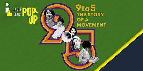 FREE online screening and discussion -  9to5: Story of a Movement tickets