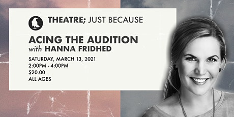 Acing the Audition with Hanna Fridhed tickets