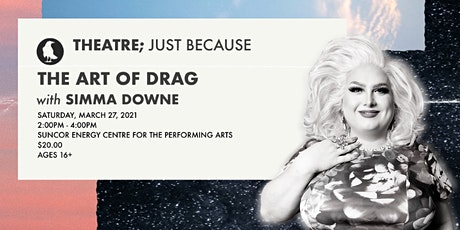 The Art of Drag with Simma Downe tickets